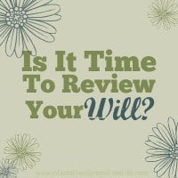 Is It Time To Review Your Will?