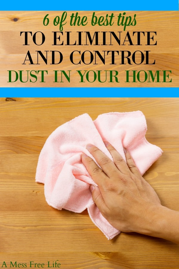 How To Control Dust In Your Home A, Best Way To Dust Furniture