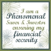 I am phenomenal saver and investor ensuring my financial security.