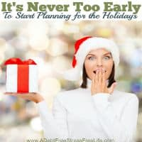 Planning for Christmas Now? Yes! If you want a debt free holiday, now is the time to start and this guide will show you how!