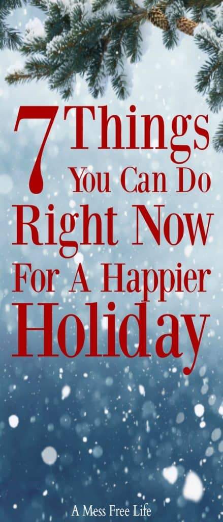Nothing causes more stress around the holidays then feeling like your budget is out of control. Why not this year take a different approach? Don't miss these 7 things you can do right now to have a happier holiday! #Christmas #holidaytips #stressfreeholiday