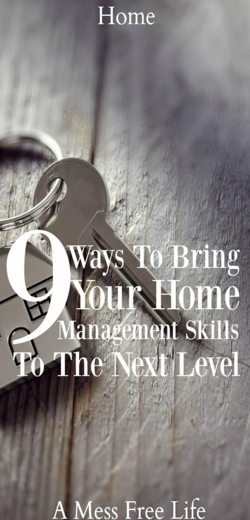 Looking to get better at your home management related tasks? These 9 areas will have you managing your home like a super star. | Cleaning | Organizing | Time Management | Plan